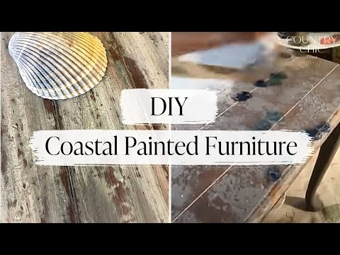 How To Paint Rustic Beachy Furniture with Country Chic Paint ...