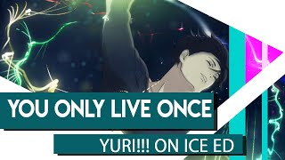 ENGLISH | Yuri On Ice ED | You Only Live Once Cover【Hikaru】