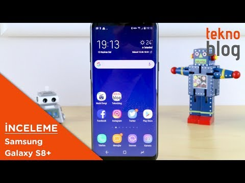 Samsung Galaxy S8+ İncelemesi: Sıra Dışı Bir Büyük Ekran Deneyimi