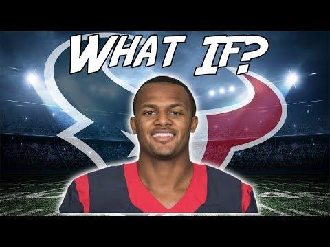 What If? Deshaun Watson Never Got Injured?