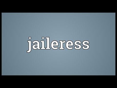 Jaileress Meaning