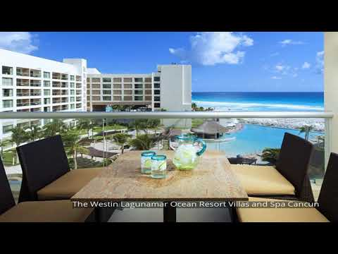 The Westin Lagunamar Ocean Resort Villas and Spa Cancun