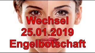 Wechsel 25.01.2019 Die Botschaft Der Engel
