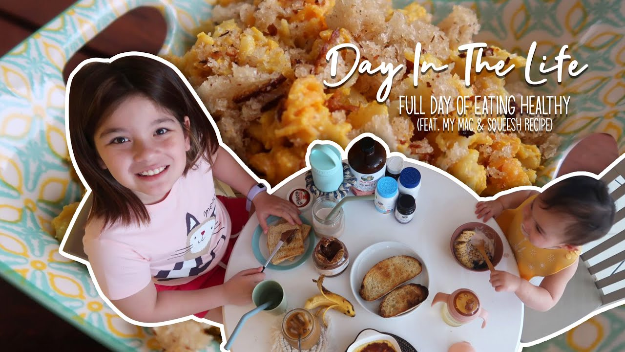 Day In The Life: Full Day Of Eating Healthy (feat. My Mac & Squeesh Recipe)