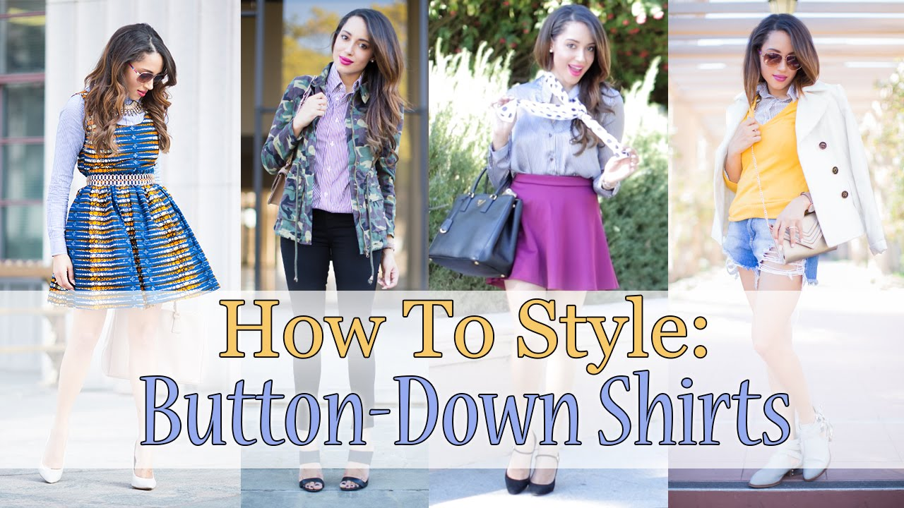 How To Style: Button-Down Shirts   Elizabeth Keene - YouTube