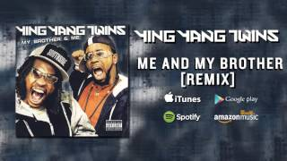 Ying Yang Twins Me And My Brother Remix