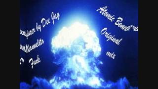 Atomic Bomb - original mix producer by Dee Jay Manuelito Funk.wmv