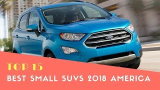 Top 15 Best Small SUVs 2018 America - Best Cars 2018 - Phi Hoang Channel.