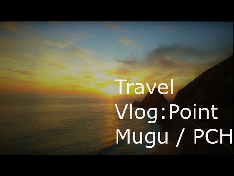 Travel Vlog (Pch, Point Mugu)