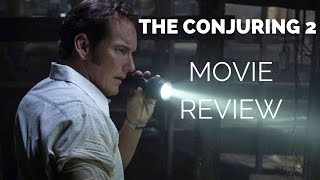 THE CONJURING 2: Movie Review