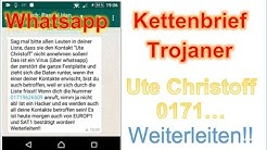 Whatsapp Ute Christoff Lehr Kettenbrief. Achtung Trojaner?  Wie gefährlich ist es?