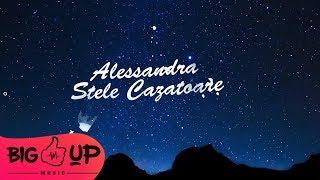 Alessandra - Stele Cazatoare Lyrics Video