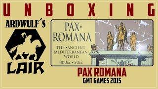 Unboxing Pax Romana (GMT 2015)