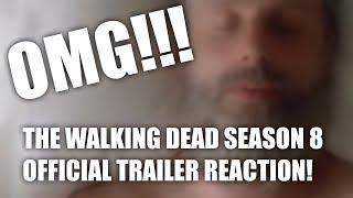 THE WALKING DEAD SEASON 8 OFFICIAL TRAILER REACTION