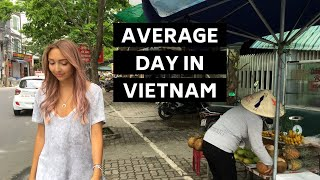 A Day in the Life Living in Vietnam