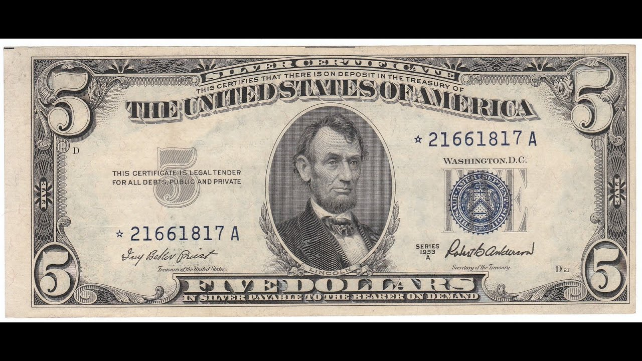 1953a Five Dollar Silver Certificate Youtube