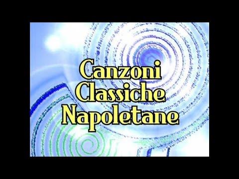 Canzoni classiche napoletane (40 successi da ricordare)