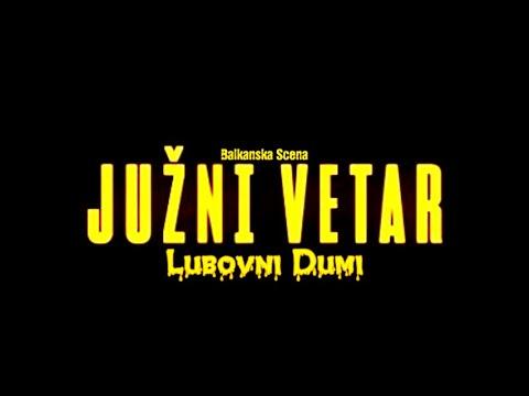 lubovni-dumi---južni-vetar-[official-music-video]