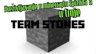 Minecraft preživljavanje (U troje) - Epizoda 3