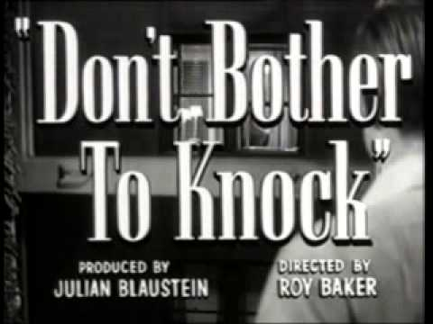 Directing Marilyn Monroe In Don't Bother To Knock( Roy Ward Baker)