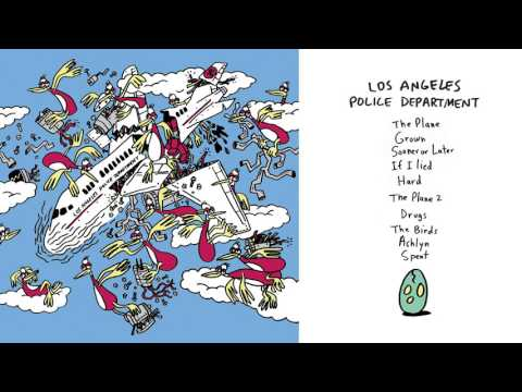 "Los Angeles Police Department - ""The Plane"" (Full Album Stream)"
