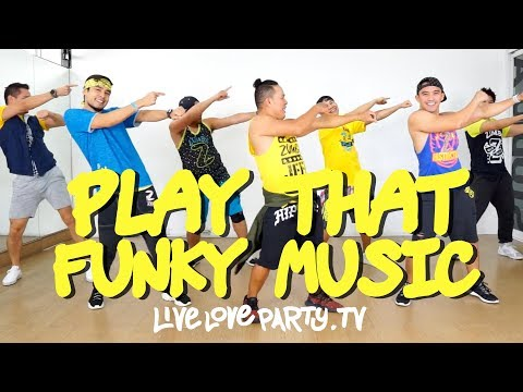 Play That Funky Music | Live Love Party™ | Zumba® | Dance Fitness