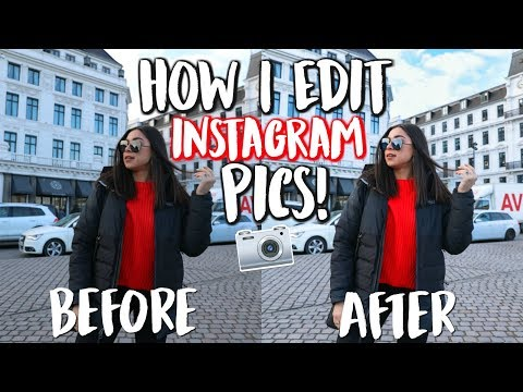 How I Edit Instagram Pictures - Apps, Cameras Used, Tips, & More!