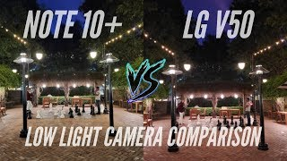 LG V50 ThinQ 5G vs Samsung Galaxy Note 10 Plus Camera Comparison (Low Light)