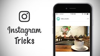 8 Cool Instagram Tricks You Should Try (2016)