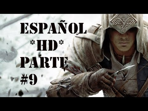 Assassin's Creed 3 | Parte 9 Español * HD * | GUIA Walkthrough/Gameplay (XBOX 360/PS3/PC)