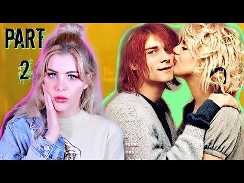 KURT COBAIN and  COURTNEY LOVE Drama|PART 2|UNSOLVED