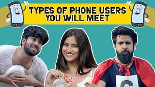 Types Of Phone Users You'll Meet | Hasley India thumbnail