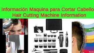 Informacion Maquina para Cortar Cabello - Hair Cutting Machine Information