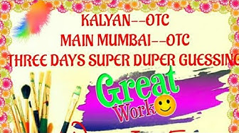 KALYAN & MAIN MUMBAI-SUPER GUESSING BY GREAT TEACHER S.M