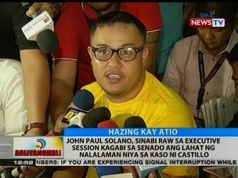 John Paul Solano, sinabi raw sa executive sessions kagabi sa Senado ang lahat ng nalalaman