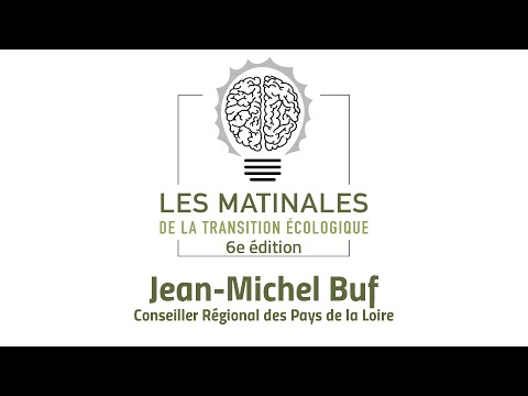 Jean-Michel Buf - Matinales de la Transition Ecologique