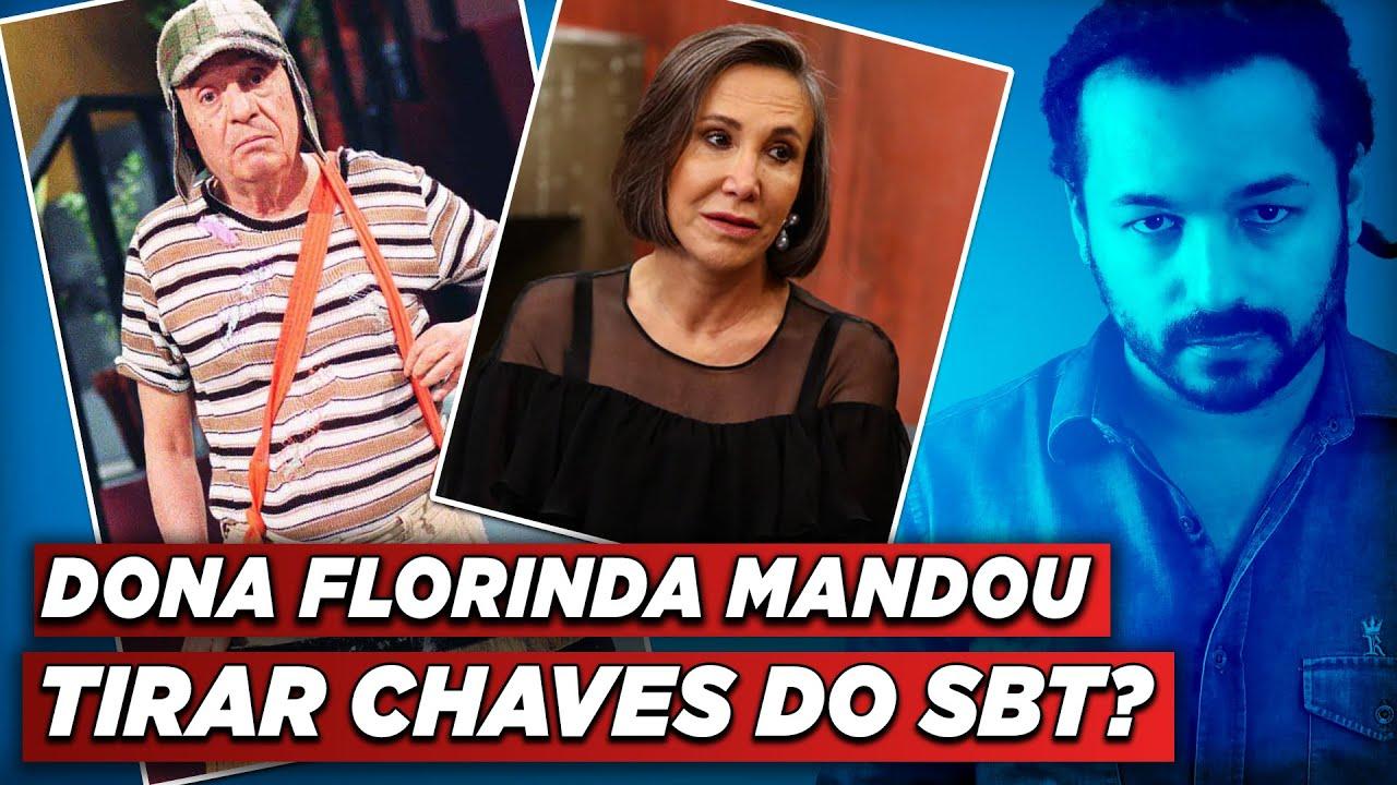 ACABOU CHAVES NO BRASIL: DONA FLORINDA MANDOU TIRAR O SERIADO DO SBT?