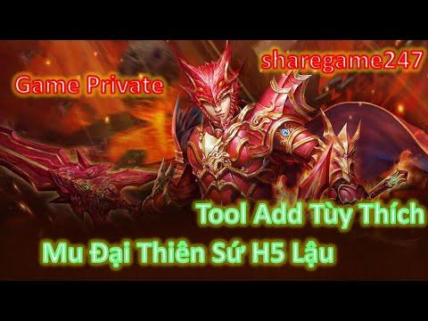 Game Lậu Việt Hóa | Mu Đại Thiên Sứ H5 Lậu Free Tool Add Tùy Thích
