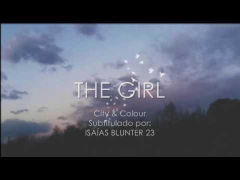 City & Colour | THE GIRL (Subtitulada en Español + Lyrics)