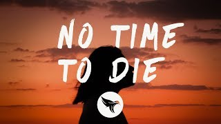 Download lagu Billie Eilish - No Time To Die (Lyrics)