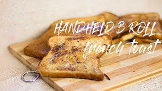 EPIC HANDHELD B ROLL TASTY FOOD SHOOT - FRENCH TOAST   (Daniel Schifferinspired)