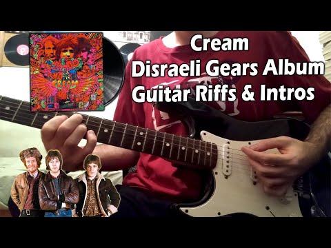 Cream - Disraeli Gears (1967) Guitar Riffs \u0026 Intros