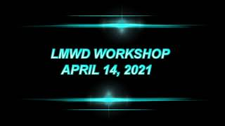 LMWD WORKSHOP 4 14 2021