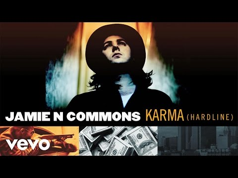 Jamie N Commons  Karma Hardline Audio