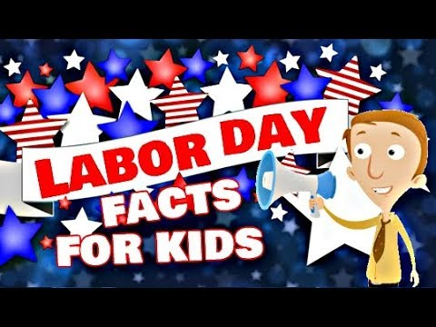 Labor Day Facts for Kids | Learning Video