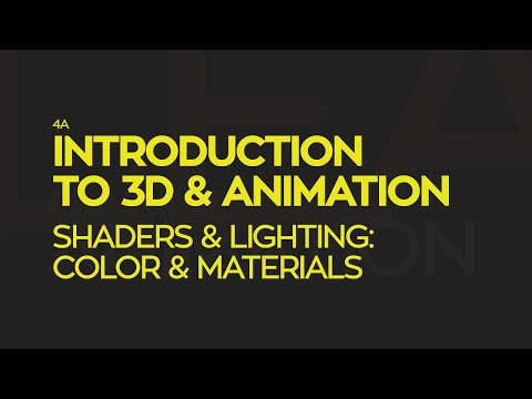 Introduction To 3D and Animation: Shaders & Lighting - Colours & Materials