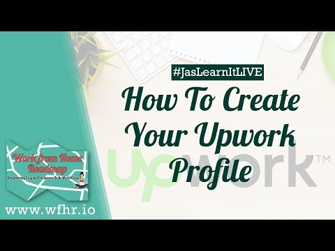 HOW TO CREATE YOUR UPWORK PROFILE (LIVE) | JASLEARNIT 014