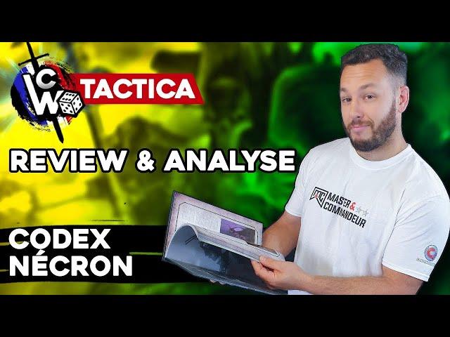 REVIEW & ANALYSE DU CODEX NECRON - Warhammer 40.000