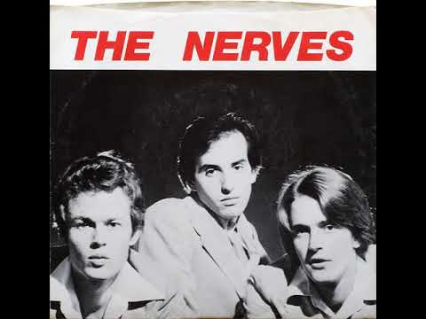 """The Nerves """"Hanging On The Telephone"""""""