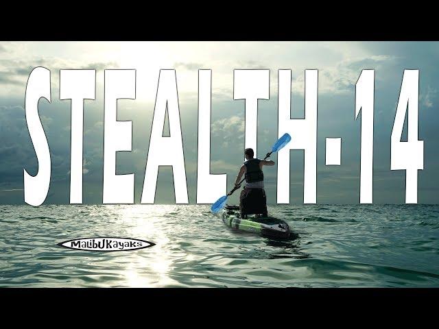 2017 Stealth-14: The Ultimate Fishing Kayak
